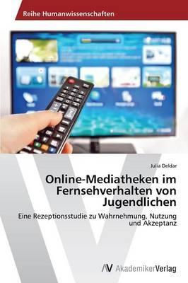 Online-Mediatheken im Fernsehverhalten von Jugendlichen