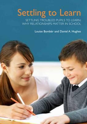 Settling Troubled Pupils to Learn