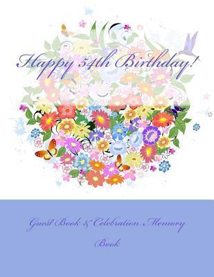 Happy 54th Birthday!