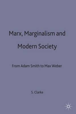 Marx, Marginalism and Modern Sociology