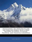 Herzegovina, Or, Omer Pacha and the Christian Rebels