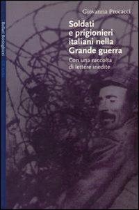 Soldati e prigionieri italiani nella grande guerra