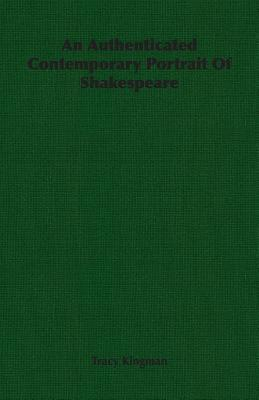 An Authenticated Contemporary Portrait of Shakespeare