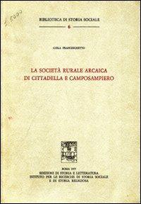 La società rurale arcaica di Cittadella e Camposampiero