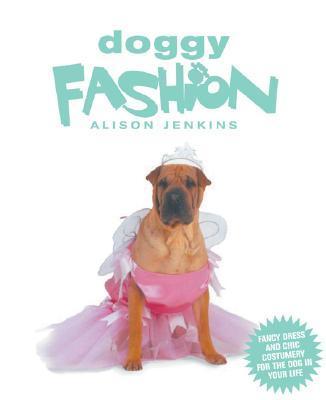 Doggy Fashion