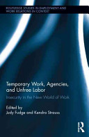 Temporary Work, Agencies and Unfree Labour
