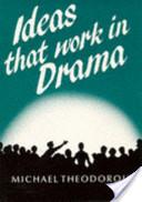 Ideas That Work in Drama