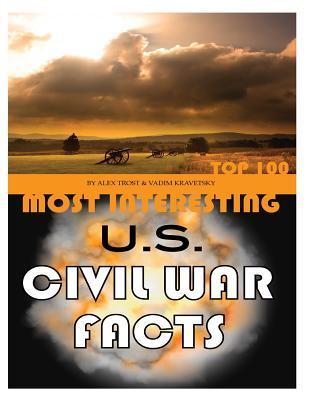 Most Interesting US Civil War Facts Top 100