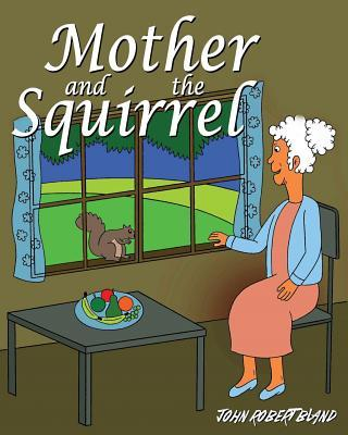Mother and the Squirrel