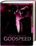 Godspeed - Die Ankunft