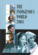 The Indigenous World 2004