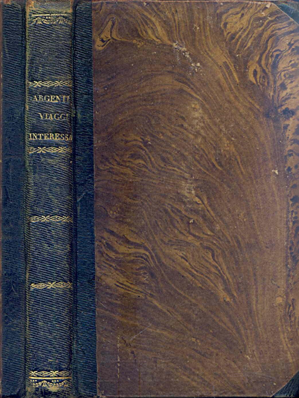 Sammlung anziehender Reisebeschreibungen, umgearbeitet von Aloys F.A. Argenti