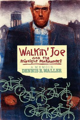 Walkin' Joe and the Midnight Marauders