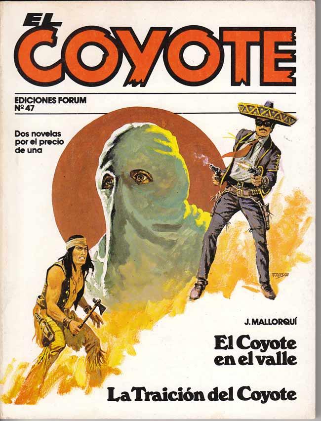 El Coyote en el valle / La traición del Coyote