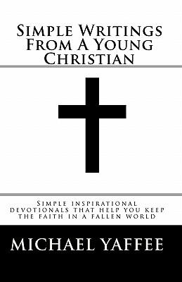 Simple Writings from a Young Christian