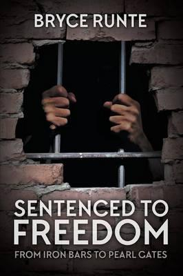 Sentenced to Freedom