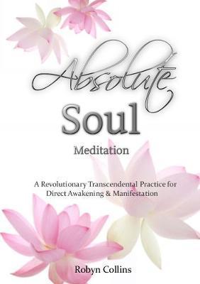 Absolute Soul Meditation