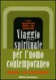 Viaggio spirituale per l'uomo contemporaneo