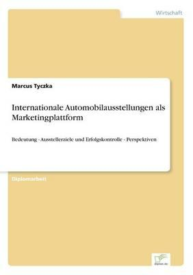Internationale Automobilausstellungen als Marketingplattform