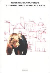 Il giorno degli orsi...