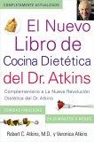 El Nuevo Libro de Cocina Dietetica del Dr. Atkins (Dr. Atkins' Quick & Easy New