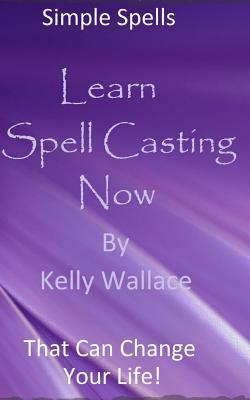 Learn Spell Casting Now