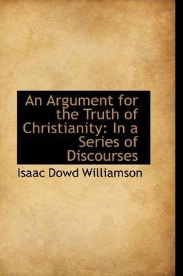 An Argument for the Truth of Christianity