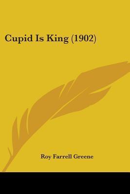 Cupid Is King (1902)