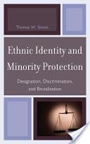 Ethnic Identity and Minority Protection
