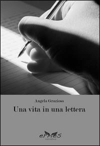 Una vita in una lettera
