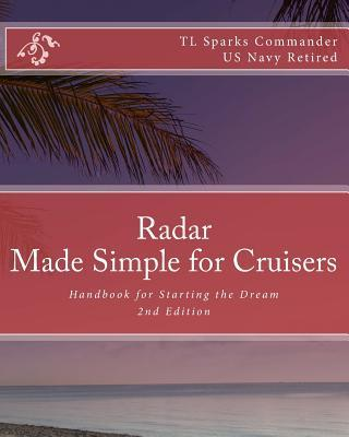 Radar - Made Simple for Cruisers