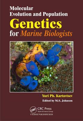 Molecular Evolution and Population Genetics for Marine Biologists