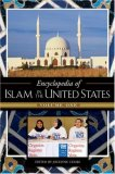 Encyclopedia of Islam in the United States [Two Volumes]