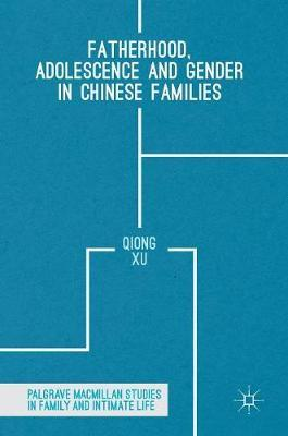 Fatherhood, Adolescence and Gender in Chinese Families