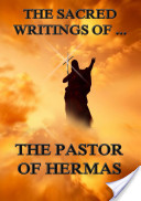 The Sacred Writings of the Pastor of Hermas