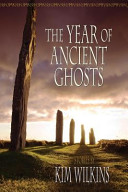 The Year of the Ancient Ghosts