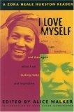 I Love Myself When I...
