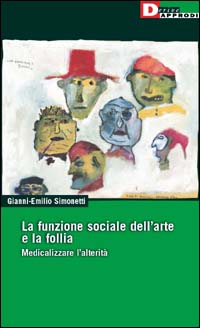 La funzione sociale dell'arte e la follia