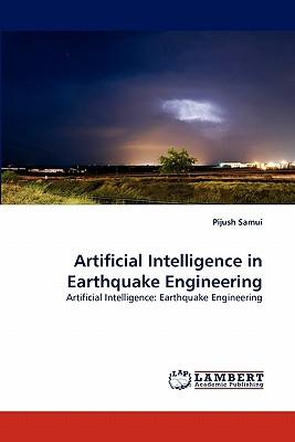 Artificial Intelligence in Earthquake Engineering