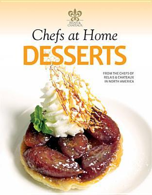 Chefs at Home Desserts