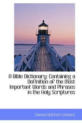 A Bible Dictionary