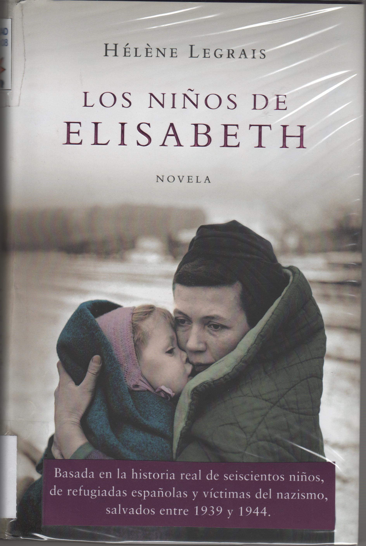 Los ninos de Elisabeth/ The Elisabeth's Children