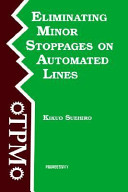 Eliminating minor stoppages on automated lines