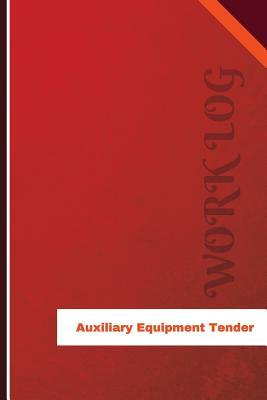 Auxiliary Equipment Tender Work Log