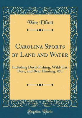 Carolina Sports by Land and Water