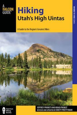 Falcon Guide Hiking Utah's High Uintas
