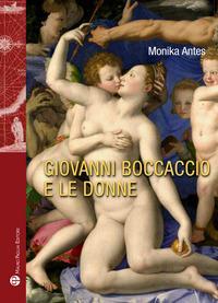 Giovanni Boccaccio e le donne. Ediz. multilingue