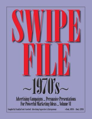 Swipe File - 1970's - Advertising Campaigns