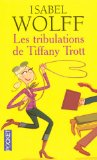 Les tribulations de Tiffany Trott