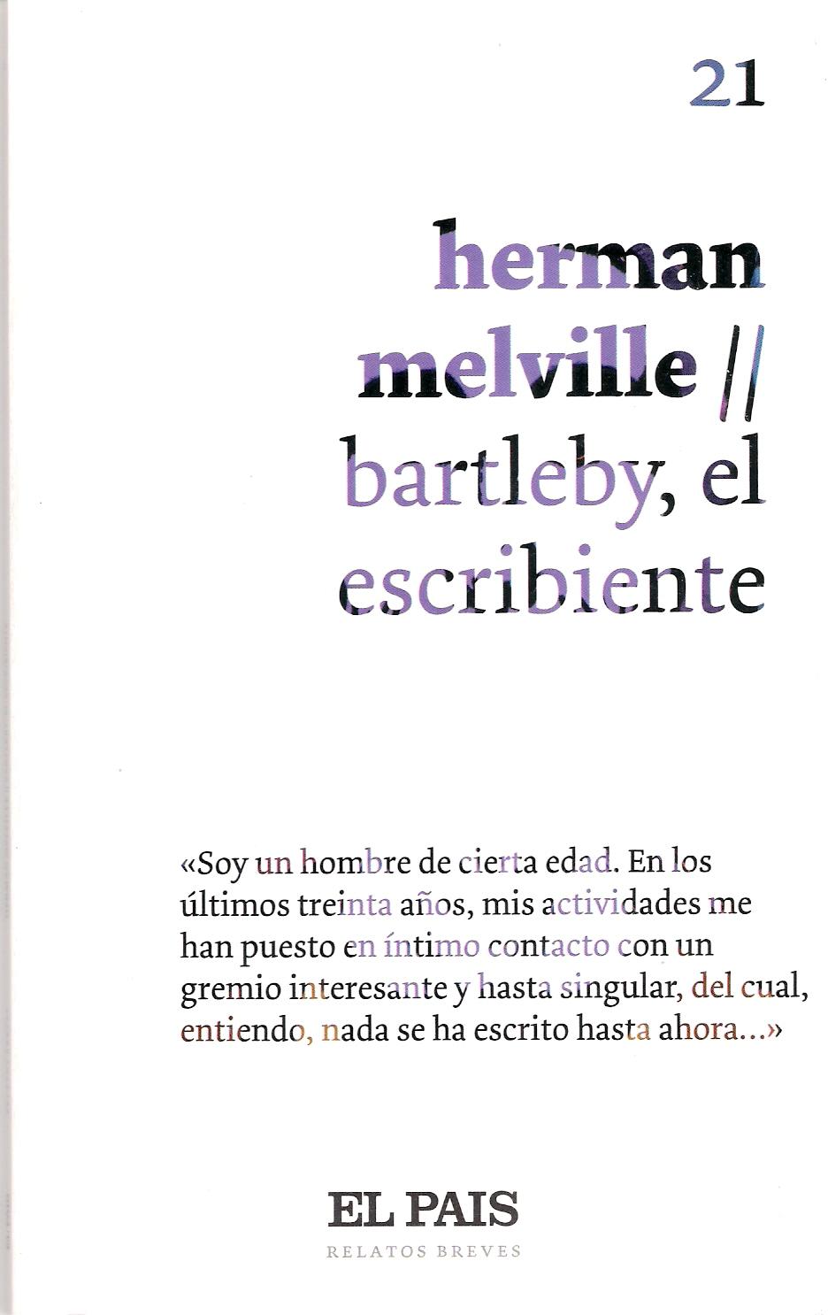 Bartleby, el escribiente (y otros relatos)